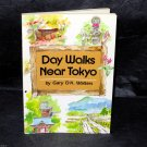 Gary D'A Walters Day Walks Near Tokyo Japan Waliking Guide Book and Maps