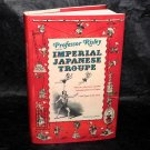 F. L. Schodt Professor Risley and Imperial Japanese Troupe Japan History Book