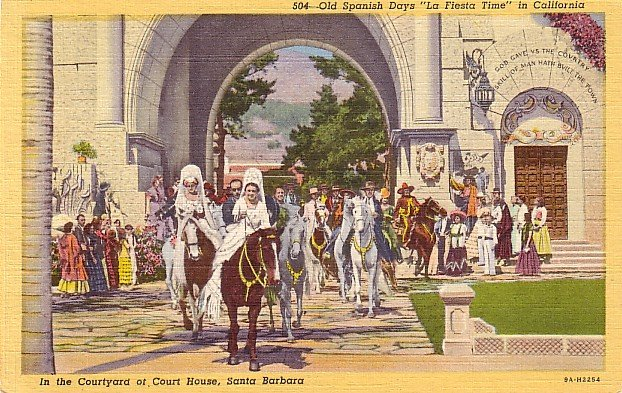Old Spanish Days La Fiesta Time in Santa Barbara California CA, 1939 Curt Teich Postcard - 3561
