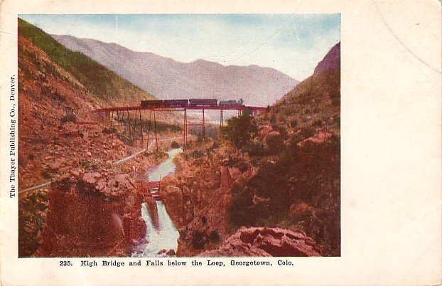 High Bridge and Falls below the Loop in Georgetown, Colorado CO Vintage Postcard - 3921
