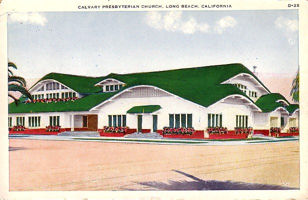 Calvary Presbyterian Church in Long Beach California CA Vintage Postcard - 0230