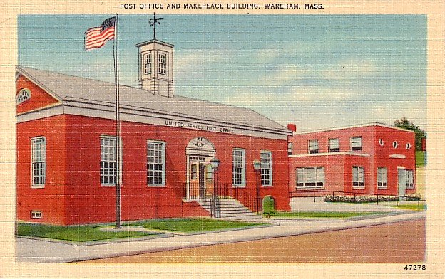 Post Office and Makepeace Building in Wareham, Massachusetts MA Linen Postcard - 0580