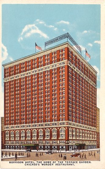 Morrison Hotel in Chicago Illinois IL Vintage Postcard - 0765