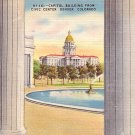 Capitol Building from the Civic Center in Denver Colorado CO Postcard - 0980
