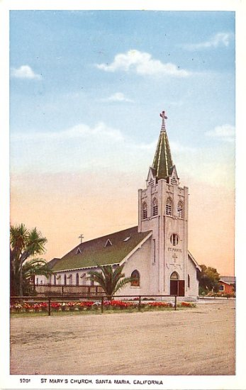 St Marys Church in Santa Maria California CA Vintage Postcard - 1546