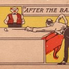 After the Ball Vintage Comic Pool - Billiard Players Undivided Back Postcard - 1956