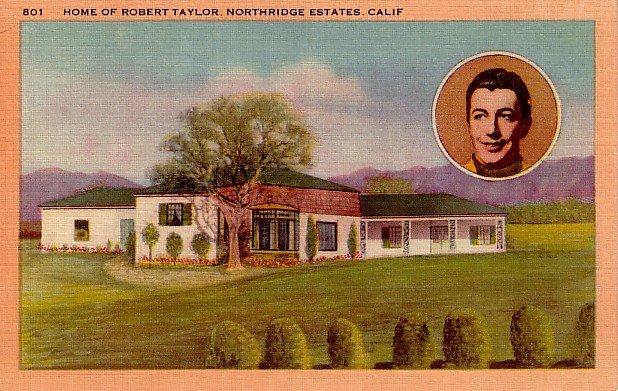 Robert Taylor Portrait and Home in Northridge Estates in California CA Linen Postcard - 2307