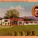 Robert Taylor Portrait and Home in Northridge Estates in California CA Linen Postcard - 2307