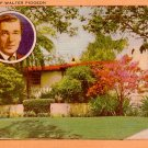 Walter Pidgeon Portrait and Home in California CA,  Mid Century Linen Postcard - 2309