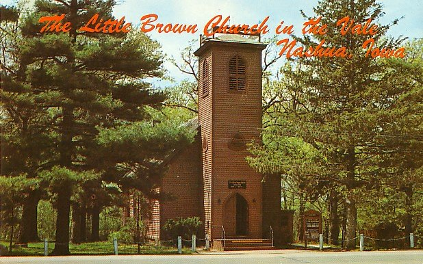 The Little Brown Church in the Vale in Nahua Iowa IA, Chrome Postcard - 2665