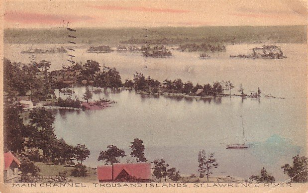 Main Channel of Thousand Islands on St. Lawrence River at New York NY, Handcolored Postcard - 2711