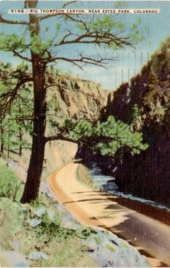 Big Thompson Canyon Road to Estes Park in Colorado CO, Linen Postcard - 3085
