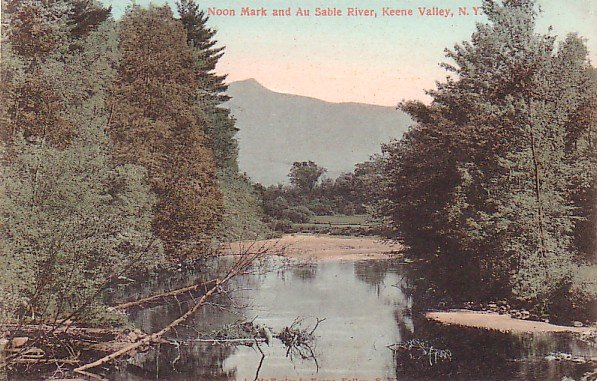 Noon Mark and Au Sable River at Keene Valley New York NY, Vintage Postcard - 3231