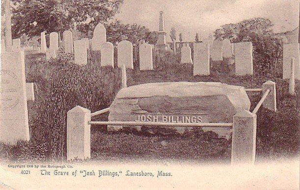 The Grave of Josh Billings at Lanesboro Massachusetts, Vintage Postcard - 3266