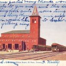 Union Depot at El Paso Texas TX, 1907 Vintage Postcard - 3630