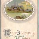 Best Birthday Wishes 1911 Vintage Postcard - 3998