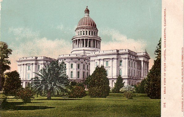 Rear View of State Capitol in Sacramento California CA Edward H Mitchell 1906 Postcard - M0159