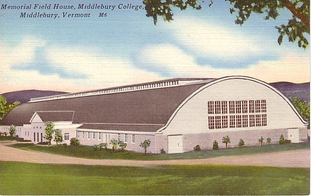 Memorial Field House in Middlebury College at Vermont VT, Linen Postcard - BTS 66