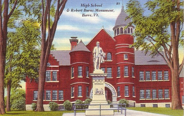 High School and Robert Burns Monument at Barre Vermont VT, Linen Postcard - BTS 151