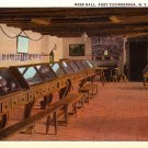 Mess Hall at Fort Ticonderoga New York NY, Curt Teich Vintage Postcard - 4131