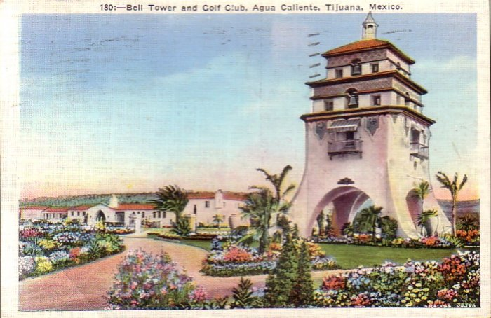 Bell Tower & Golf Club, Agua Caliente in Tijuana Mexico 1937 Linen Postcard - 4488