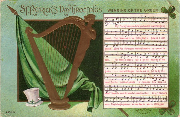 "St. Patrick's Day Greetings Song Card ""Wearing of the Green"" 1909 Vintage Postcard - 4522"