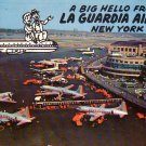 A Big Hello from La Guardia Airport New York NY Chrome Postcard - 4595