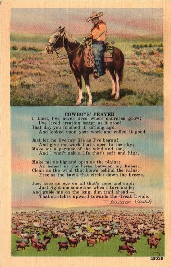 Cowboys Prayer by Badger Clark, Mid Century Linen Postcard - 4954