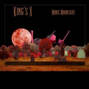 "KING'S X ""Manic Moonlight"" CD 2001 Metal Blade New Sealed"