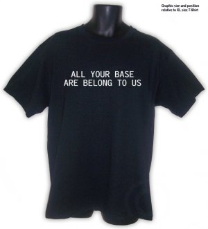 All Your Base Are Belong To Us T-shirt Black  S, M, L, XL ~ FREE SHIPPING