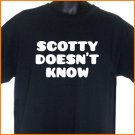 SCOTTY DOESN'T KNOW EUROTRIP Funny T-Shirt S, M, L, XL