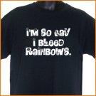 I'm So Gay I Bleed Rainbows T-Shirt pride 2XL ~  FREE SHIPPING