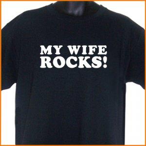 MY WIFE ROCKS T-Shirt  2XL ~  FREE SHIPPING