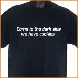 Come to the Dark Side We Have Cookies T-Shirt  2XL ~ FREE SHIPPING