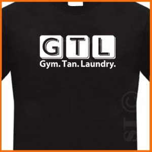 Jersey Shore Gym Tan Laundry GTL T-shirt  *NEW* Black S -XL