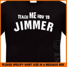 Jimmer Fredette TEACH ME HOW TO JIMMER BYU T-Shirt S -XL