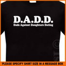 Dadd Dads Against Daughters Dating T-shirt S -XL