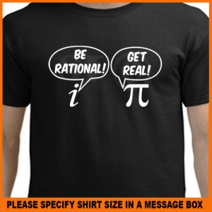 Be Rational Get Real Geek Math T-Shirt *NEW* Black S -XL