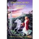 Anne McCaffrey An Exchange of Gifts Hardcover
