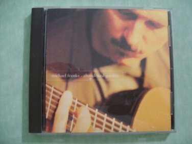 Abandoned Garden by Michael Franks 1995 Warner Brothers Records BMG Direct