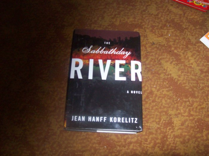 The Sabbathday River/ Jean Hanff Korelitz