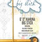 """Kahuna Big Stick - 6' 0"""""""