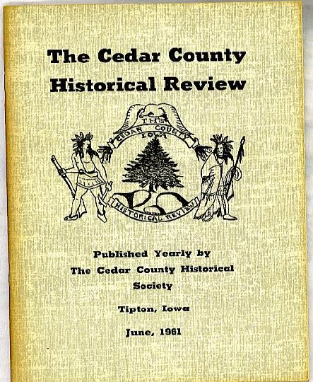 CEDAR COUNTY HISTORICAL REVIEW 1961 IOWA