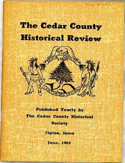 1962 Cedar County Iowa Genealogy Historical Review