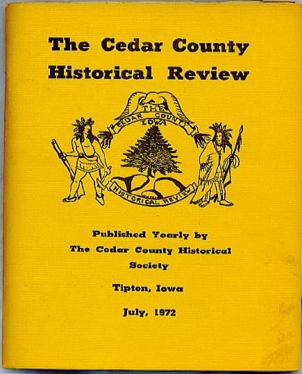 1972 CEDAR COUNTY IOWA HISTORICAL REVIEW , Harvest Notes, pictures