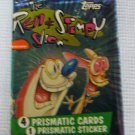 THE REN AND STIMPY SHOW Prismatic Trading Card Pack - Sealed