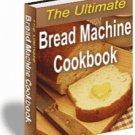 The Ultimate Bread Machine Cookbook - eBook