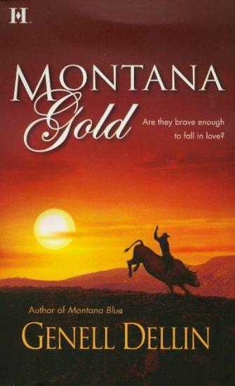 Montana Gold by Genell Dellin Romance Book