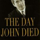 The Day John Died Book JFK Jr NEW HC