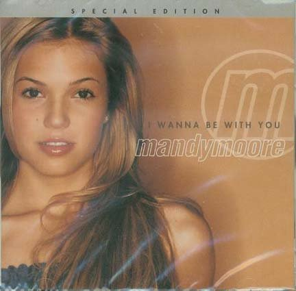 Mandy Moore I Wanna Be With You CD NEW Sealed